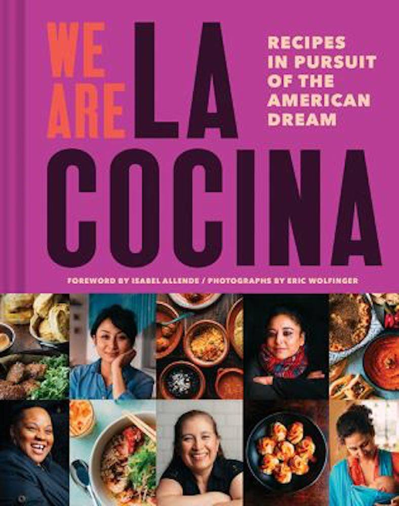 "Independent San Francisco food purveyors contributed to the cookbook ""We Are La Cocina."" (Courtesy photo)"
